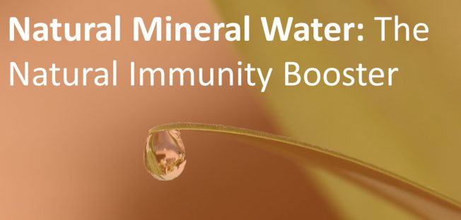 Natural Mineral Water – The natural Immunity Booster