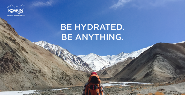 You Can Be Anything… If You're Hydrated!